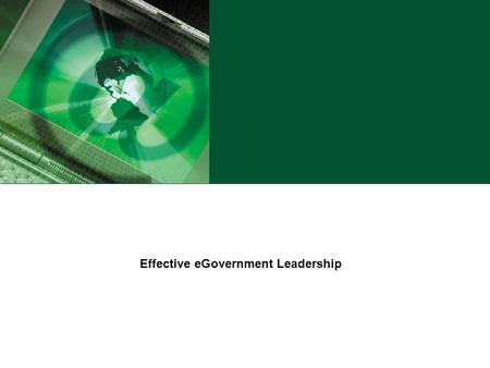 Effective eGovernment Leadership. U.S. Department of Agriculture eGovernment Program 2 Characteristics of an Effective Project Leader Personal Humility.