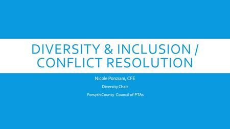 Diversity & Inclusion / Conflict Resolution