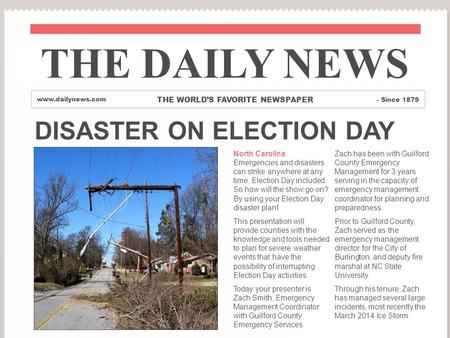 THE DAILY NEWS DISASTER ON ELECTION DAY THE WORLD'S FAVORITE NEWSPAPER