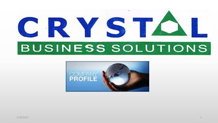 22/9/20141. About Company Business Portfolios IT Solutions BPO Services Business Approach How we can Help Advantage of Outsourcing Why Crystal Business.