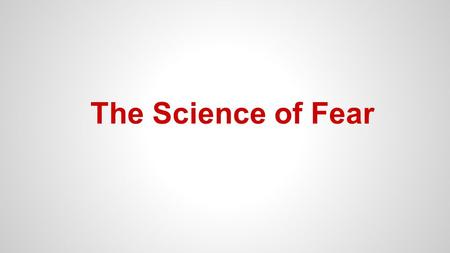 The Science of Fear. Fourth Grade Life Science Standards: ●Construct an argument that plants and animals have internal and external structures that function.