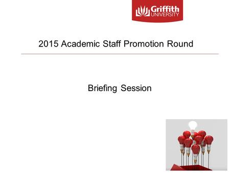 2015 Academic Staff Promotion Round Briefing Session.