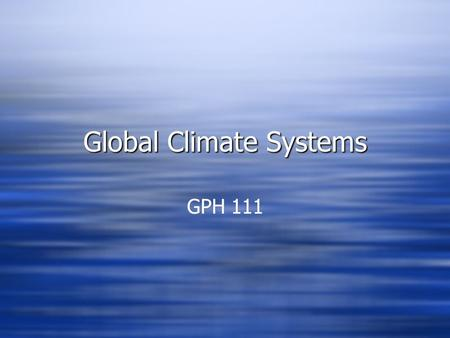 Global Climate Systems GPH 111. Local Climate Conditions:  Monsoon (summer rain)  Frontal (winter rain)  Monsoon (summer rain)  Frontal (winter rain)