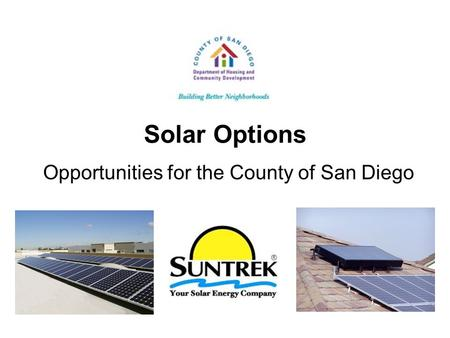 Solar Options Opportunities for the County of San Diego.