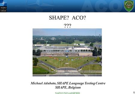 Michael Adubato, SHAPE Language Testing Centre