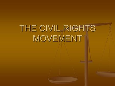 THE CIVIL RIGHTS MOVEMENT. Problems It Addressed Addressed problems facing African Americans like Addressed problems facing African Americans like Racial.