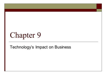 Technology's Impact on Business