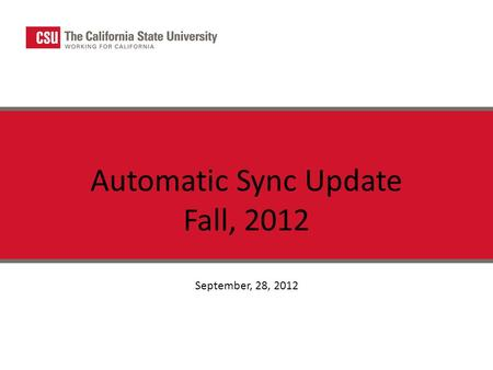 Automatic Sync Update Fall, 2012 September, 28, 2012.