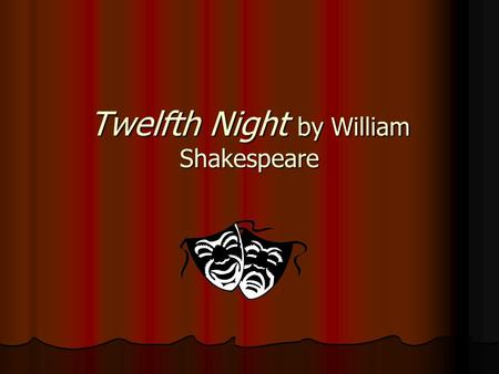 Twelfth Night by William Shakespeare. Comedy Definition – a comedic play has at least one humorous character, and a successful or happy ending. Definition.