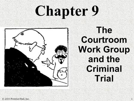 The Courtroom Work Group and the Criminal Trial