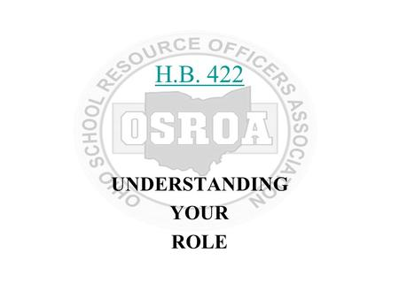H.B. 422 UNDERSTANDING YOUR ROLE. HB422 Overview Extends requirement for adopting a Safety Plan to all community (charter) schools and chartered non-public.