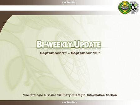 -Unclassified- The Strategic Division/Military-Strategic Information Section The Strategic Division/Military-Strategic Information Section September 1.