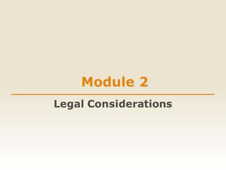 Module 2 Legal Considerations. Sexual abuse includes all unwilling or non-consensual sexual contact. All sex-crimes laws apply in [Insert jail name].