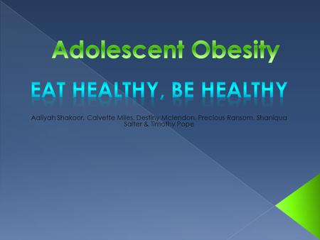  What is adolescent obesity? Adolescent obesity is a condition where excess body fat negatively affects a child's health and wellbeing it is determined.