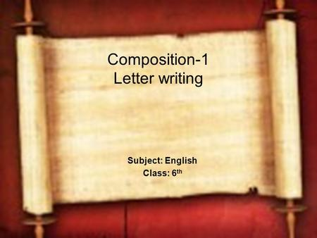 Composition-1 Letter writing