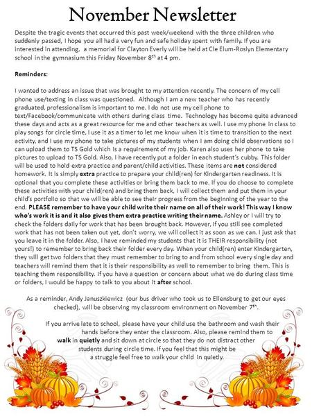 November Newsletter Despite the tragic events that occurred this past week/weekend with the three children who suddenly passed, I hope you all had a very.