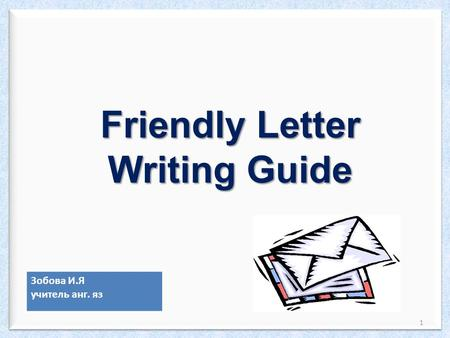 Friendly Letter Writing Guide