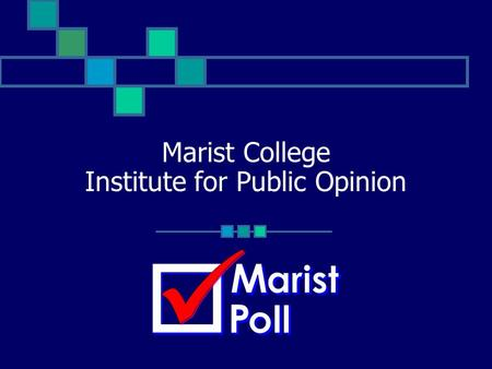 Marist College Institute for Public Opinion. November 1, 2003Marist Institute for Public Opinion 2 The Public Library: A National Survey 2003 Dr. Lee.
