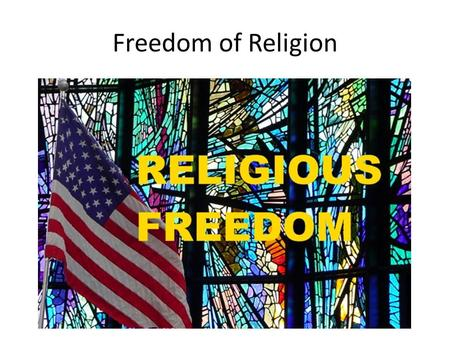 Freedom of Religion. The First Amendment The founding fathers had a deep concern about the relationship between church and state There are two clauses.