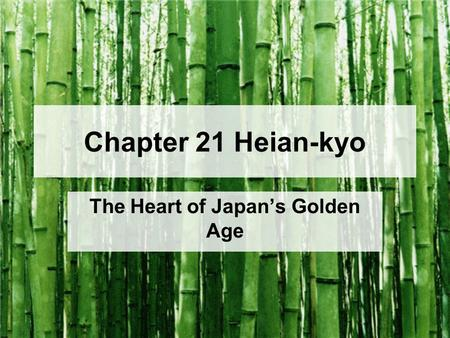 The Heart of Japan's Golden Age
