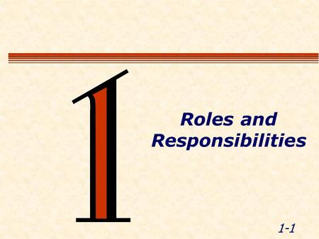 1-1 Roles and Responsibilities. 1-2 Module Objectives  Recognize the roles of LEOs and others in work zones  List LEO responsibilities and expectations.