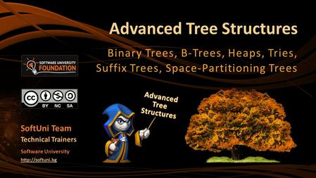Advanced Tree Structures