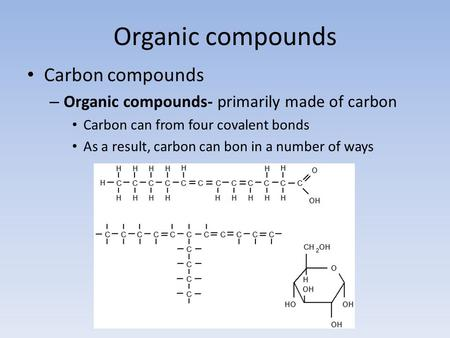 Organic compounds Carbon compounds