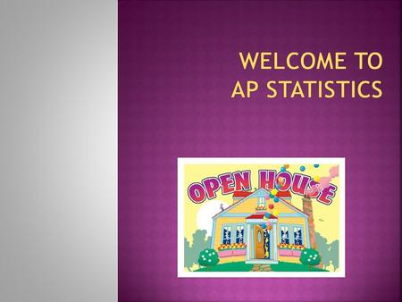  The intent of the AP Statistics curriculum is to offer a modern introduction to statistics that is equal to the best college courses in an intellectual.
