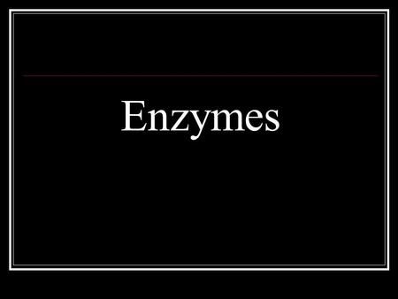 Enzymes. Learning Target: 1. Recognize enzymes as catalysts: a. Protein molecules that function to lower activation energy (increase rate of a reaction)