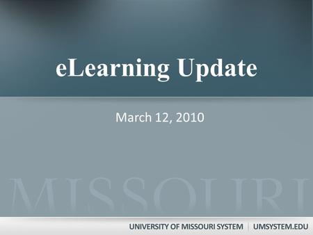 ELearning Update March 12, 2010. National Trends Approximately 1.9 million students were studying online in the fall of 2003 In 2009, 11.9 million students.