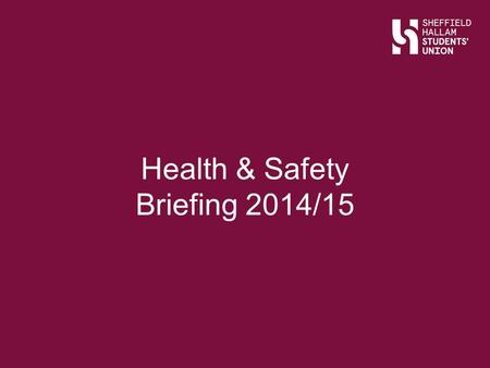 Health & Safety Briefing 2014/15. Session content... Slide Title Who is responsible for Health and Safety? Duty of Care Trip Leaders Emergency Procedures.