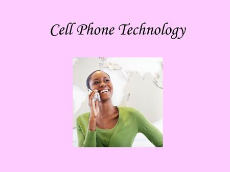 Cell Phone Technology. Cell Phone Frequencies Cell phones use full-duplex radios, rather than half-duplex radios like those used in walkie-talkies, so.