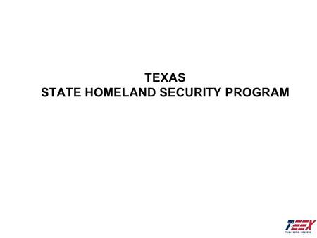 TEXAS STATE HOMELAND SECURITY PROGRAM. 2003 II UASI Grant Performance Period Why there cannot be extensions Liabilities Recommendations vs Required.