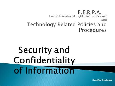 Security and Confidentiality of Information