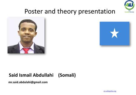 Said Ismail Abdullahi (Somali) Poster and theory presentation en.wikipedia.org.