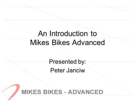 An Introduction to Mikes Bikes Advanced