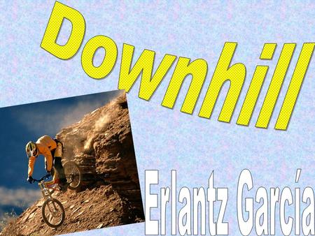 The downhill is an extreme sport that emerged in the 60s in the mountains of Marin, California. People throwed with their mountain bikes down the hills.
