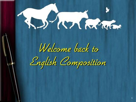 Welcome back to English Composition 1. Lost Generation  E2fAWM6rAhttp://www.youtube.com/watch?v=42 E2fAWM6rA ©Suzanne.