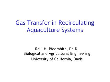 Gas Transfer in Recirculating Aquaculture Systems