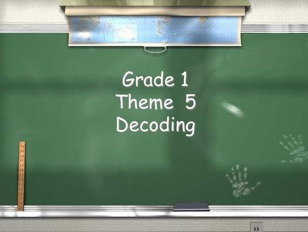Grade 1 Theme 5 Decoding. Theme 5 Week 1 Digraphs sh = sheep th = thumb wh = whale.