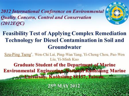 LOGO Feasibility Test of Applying Complex Remediation Technology for Diesel Contamination in Soil and Groundwater 2012 International Conference on Environmental.