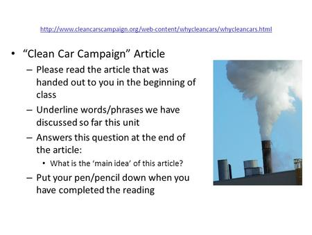 """Clean Car Campaign"" Article – Please read the article that was handed out."