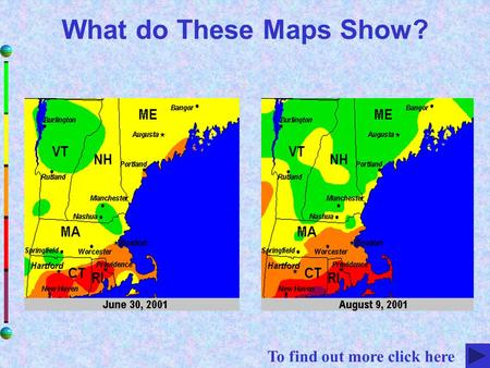 What do These Maps Show? To find out more click here.