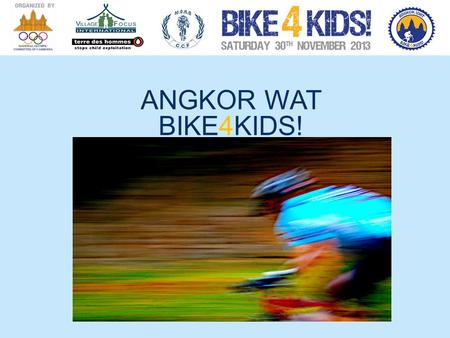 ANGKOR WAT BIKE4KIDS! A JOURNEY TOLD THROUGH PHOTOS.
