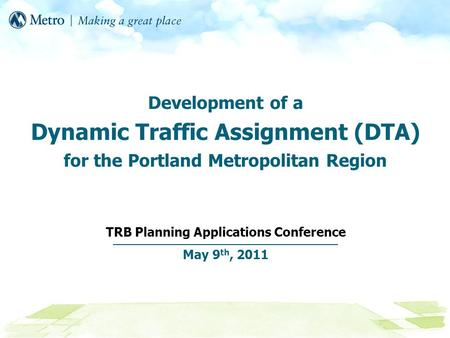 TRB Planning Applications Conference May 9th, 2011