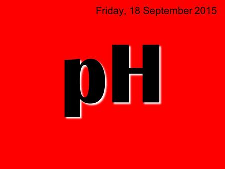 PH Friday, 18 September 2015. Metals with Hydrochloric Acid 2 hydrogen+magnesium chloride  hydrochloric acid +magnesium Mg+HCl  MgCl 2 +H2H2 No reaction.