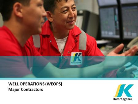 WELL OPERATIONS (WEOPS) Major Contractors. 2 PURPOSE OF WEOPS WORKSHOP Facilitate one to one meetings between Local Contractors and KPO WEOPS Major Contractors.