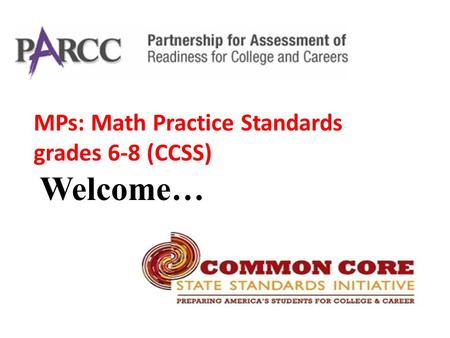 MPs: Math Practice Standards grades 6-8 (CCSS) Welcome…