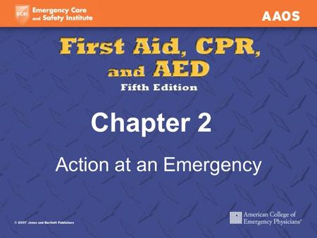 Chapter 2 Action at an Emergency. Bystander Actions The bystander is a vital link between EMS and the victim.