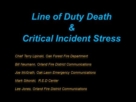 Line of Duty Death & Critical Incident Stress